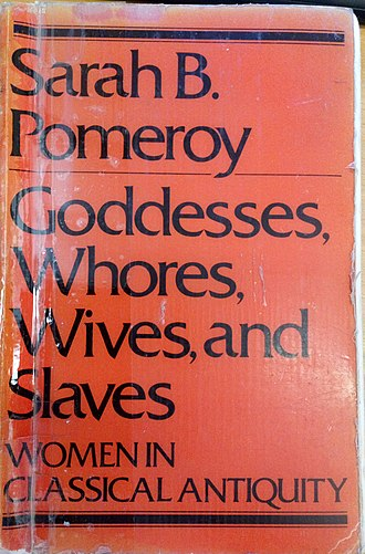 Sarah B. Pomeroy - Front cover of Sarah B. Pomeroy's Goddesses, Whores, Wives and Slaves. Women in Classical Antiquity (1975)