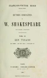 Shakespeare - Œuvres complètes, traduction Hugo, Pagnerre, 1866, tome 3.djvu