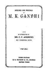 Mahatma Gandhi: Speeches and Writings of M. K. Gandhi