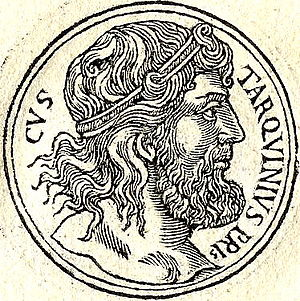 Lucius Tarquinius Priscus - Lucius Tarquinius Priscus, 16th-century depiction published by Guillaume Rouillé