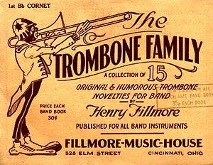 """Henry Fillmore - Music to Fillmore's popular """"Trombone Family"""" series"""