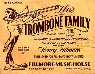 "Henry Fillmore - Music to Fillmore's popular ""Trombone Family"" series"