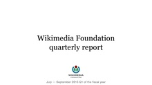 Wikimedia Foundation Quarterly Report, FY 2015-16 Q1 (July-September).pdf
