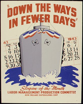 """New England Shipbuilding Corporation - """"Down the ways in fewer days"""", WWII poster from the New England Shipbuilding Corporation"""