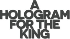 A Hologram for the King logo.png