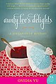 Aunty Lee's Delights book cover.jpg