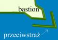 Bastion i przeciwstraż.PNG