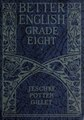 Better English- Grade Eight (IA betterenglishgra00jesc 3).pdf