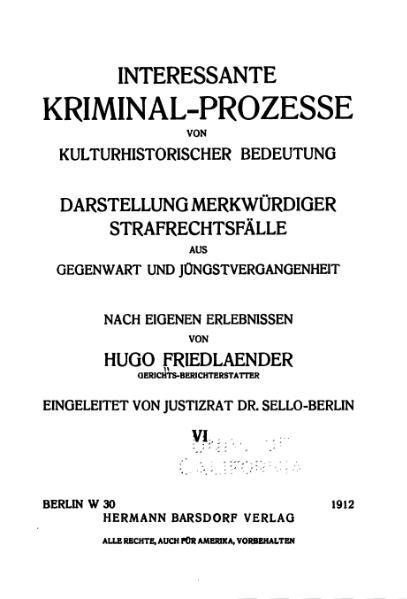 File:Friedlaender-Interessante Kriminal-Prozesse-Band 6 (1912).djvu