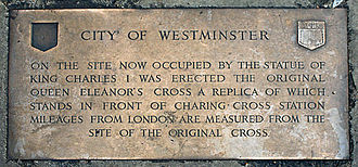 "Charing Cross - Plaque by the statue of Charles I, stating that ""Mileages from London are measured from the site of the original Cross"""