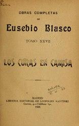 Eusebio Blasco: Español: Los curas en camisa
