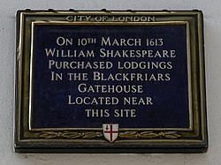 On 10th march 1613 william shakespeare purchased lodgings in the blackfriars gatehouse located near this site