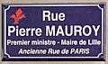 Plaque de la rue Pierre Mauroy à Lille.jpg
