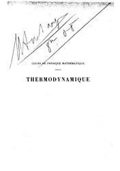 Thermodynamique: leçons professées pendant le premier semestre 1888-89