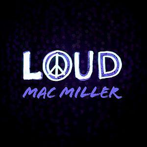 Loud (Mac Miller song) - Image: Single Art For Loud By Mac Miller 2013 07 24 15 29