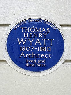 Thomas henry wyatt 1807 1880 architect lived and died here