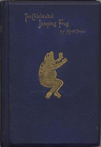 The Celebrated Jumping Frog of Calaveras County - First edition (published by Charles Henry Webb)