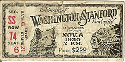 http://en.wikipedia.org/wiki/File:Ticket_Washington_vs_Stanford_1930_side1.jpg