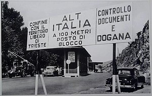 Free Territory of Trieste - Boundary between the Free Territory of Trieste (Duino-Aurisina{{\}}Devin-Nabrežina) and Italy (Monfalcone).