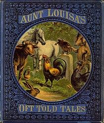 Valentine, Laura - Aunt Louisa's Oft Told Tales - 0001.jpg