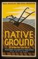 "W.P.A. Federal Theatre presents ""Native ground"" by Virgil Geddes LCCN98516417.tif"