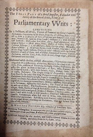 William Prynne - Image: William Prynne, The First Part of a Brief Register, Kalendar and Survey of the Several Kinds, Forms of All Parliamentary V Vrits (1st ed, 1659, title page) 20141120