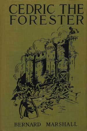 Cedric the Forester - Cedric the Forester  First Edition