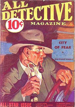 """Erle Stanley Gardner bibliography - """"City of Fear"""" on the cover of All Detective Magazine (April 1933)"""