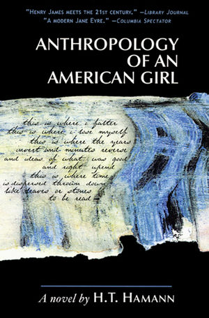 Anthropology of an American Girl - Vernacular Press paperback version, 2003