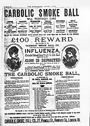 The Carbolic Smoke Ball offer, which bankrupted the Co. because it could not fulfill the terms it advertised