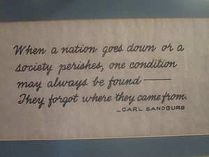 Carl Sandburg -  Sandburg on historical roots, displayed at Deaf Smith County Museum, Hereford, TX