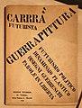 Carlo carrà, guerrapittura, futurismo politico, dinamismo plastico, disegni guerreschi, parole in libertà, 1915 (coll. priv.).jpg