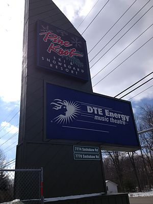 Pine Knob - Pine Knob Ski Resort and DTE Energy Music Theatre, Sashabaw Road entrance.