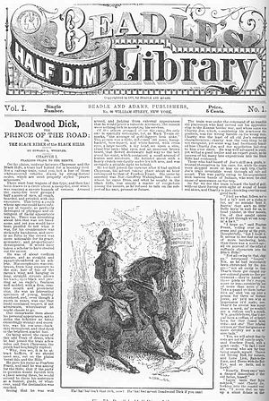Deadwood Dick - Edward L. Wheeler. Deadwood Dick, the Prince of the Road; or, The Black Rider of the Black Hills. 1877.