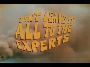 File:Don't leave it all to the experts.webm