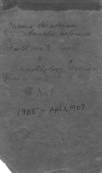 File:Field Notes of Junius Henderson, Notebook 1.djvu
