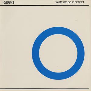 What We Do Is Secret (EP) - Image: Germs What We Do Is Secret cover