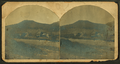 Houses on the foot of mountain, from Robert N. Dennis collection of stereoscopic views.png
