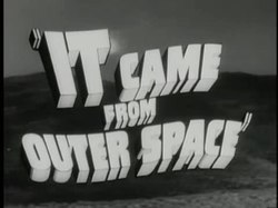 Fil:It Came from Outer Space trailer(1953).webm