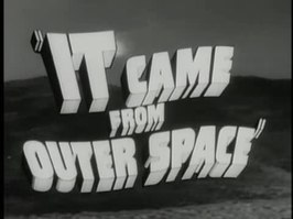 Bestand:It Came from Outer Space trailer(1953).webm