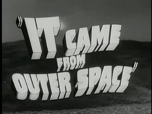 Fail:It Came from Outer Space trailer(1953).webm