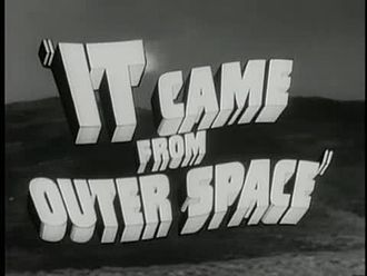 Fichier:It Came from Outer Space trailer(1953).webm