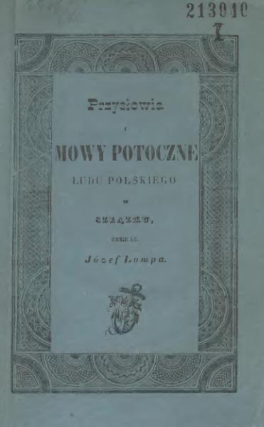 File:Józef Lompa - Przysłowia i mowy potoczne ludu polskiego w Szlązku (1858).djvu