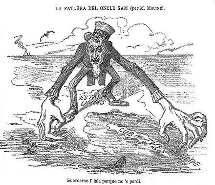 "A Spanish satirical drawing published in La Campana de Gracia (1896) criticizing U.S. behavior regarding Cuba by Manuel Moline. Upper text reads (in old Catalan): ""Uncle Sam's craving"", and below: ""To keep the island so it won't get lost"". La fallera de l'oncle Sam.JPG"