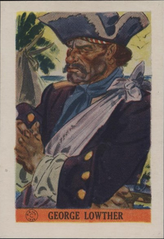 George Lowther (pirate) - A scan of a 1936 Jolly Roger Cups Pirate card of the pirate George Lowther.