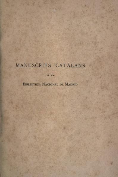 File:Manuscrits catalans de la Biblioteca Nacional de Madrid (1896).djvu