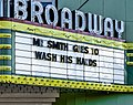Mr. Smith Goes to Wash His Hands on marquee of the Broadway Theatre - Mt. Pleasant, MI (49730008467).jpg