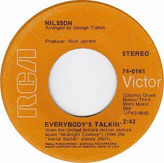 Everybodys Talkin 1968 single by Fred Neil