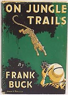 <i>On Jungle Trails</i> book by Frank Buck