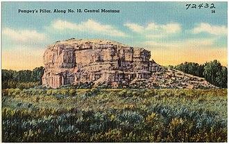 Yellowstone County, Montana - Image: Pompey's Pillar, along No. 10, Central Montana (72432)